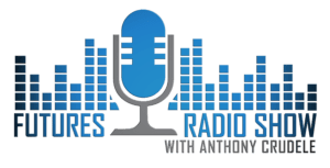 Futures Radio Show with Anthony Crudele